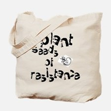 Plant Seeds of Resistance Tote Bag