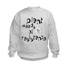 Plant Seeds of Resistance Sweatshirt