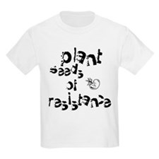 Plant Seeds of Resistance T-Shirt