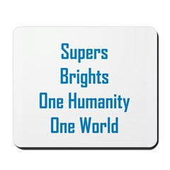 Supers/Brights Mousepad