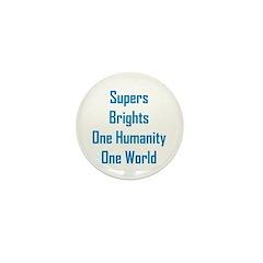 Supers/Brights Mini Button