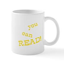 You Can Read! Mug
