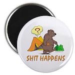 Shit Happens Magnet