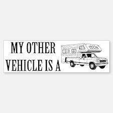 My other vehicle is a camper Bumper Bumper Bumper Sticker