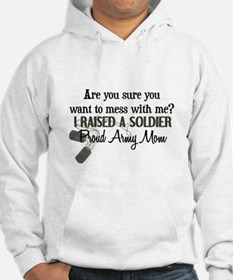 Raised a Soldier - Mom Hoodie