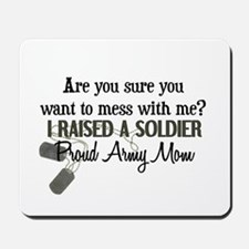 Raised a Soldier - Mom Mousepad