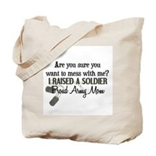 Raised a Soldier - Mom Tote Bag