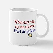 When Duty Calls - Mom Mug
