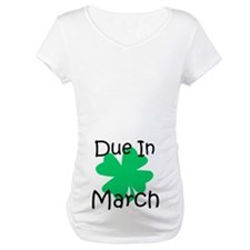 Due In March - Lucky Shirt