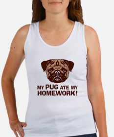My Pug Ate My Homework Women's Tank Top