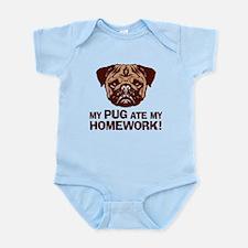My Pug Ate My Homework Infant Bodysuit