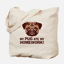 My Pug Ate My Homework Tote Bag