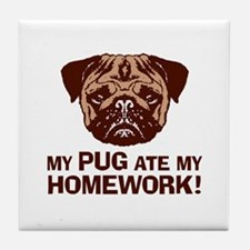 My Pug Ate My Homework Tile Coaster
