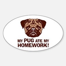 My Pug Ate My Homework Decal
