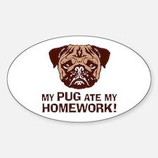 My Pug Ate My Homework Sticker (Oval)