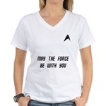 May The Force Be With You Women's V-Neck T-Shirt