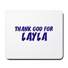 Thank God For Layla Mousepad