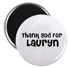 Thank God For Lauryn Magnet