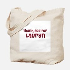 Thank God For Lauryn Tote Bag