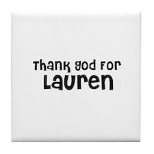 Thank God For Lauren Tile Coaster