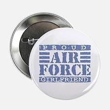 """Proud Air Force Girlfriend 2.25"""" Button"""
