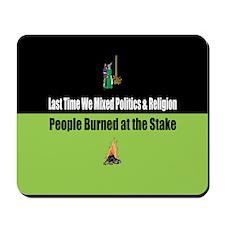Politics and Religion Mousepad