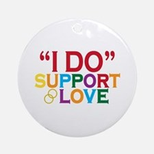 I Do Support Gay Marriage Ornament (Round)