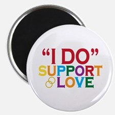 I Do Support Gay Marriage Magnet