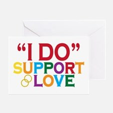 I Do Support Gay Marriage Greeting Card