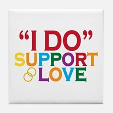 I Do Support Gay Marriage Tile Coaster