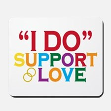 I Do Support Gay Marriage Mousepad