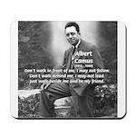 Albert Camus Philosophy Quote Mousepad