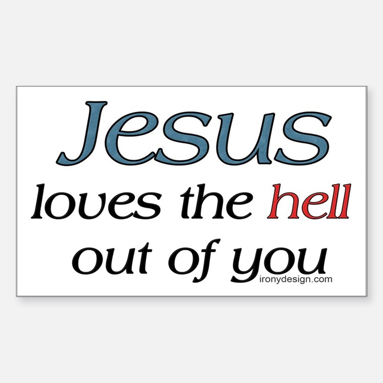 Jesus loves the hell... Rectangle Decal