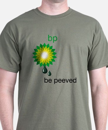 be_peeved T-Shirt
