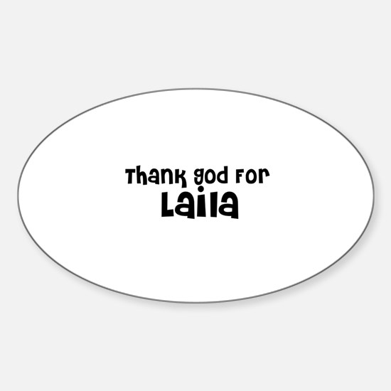 Thank God For Laila Oval Decal