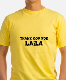 Thank God For Laila T