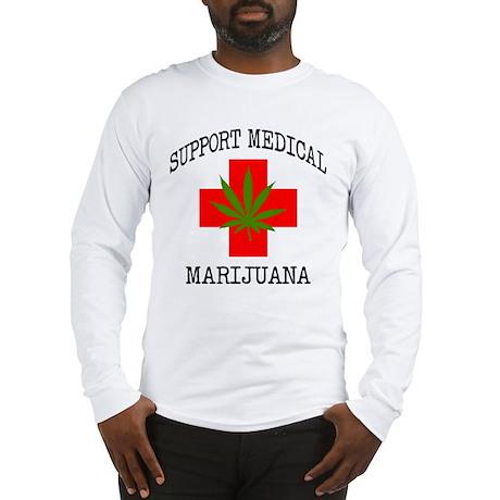 Support Medical Marijuana Long Sleeve T-Shirt