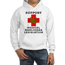 Support Medical Marijuana Legislation Hoodie