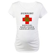 Support Medical Marijuana Legislation Shirt