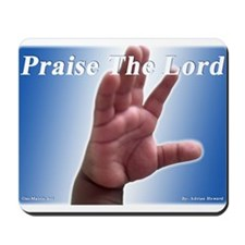 Praise the Lord Mousepad