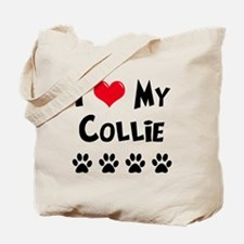 I Love My Collie Tote Bag