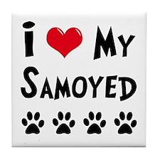 I Love My Samoyed Tile Coaster