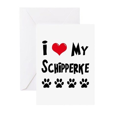 I Love My Schipperke Greeting Cards (Pk of 10)