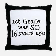 16 Years Ago Throw Pillow