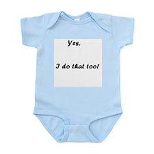 Yes I do Infant Creeper