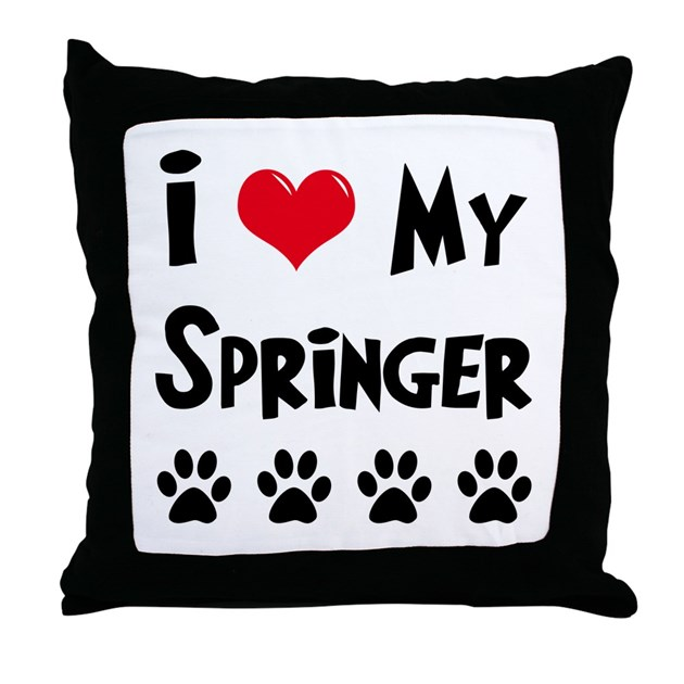When Should I Throw Away My Pillow : I Love My Springer Throw Pillow by mydogrulez
