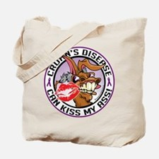Crohn's Disease Can Kiss My A Tote Bag