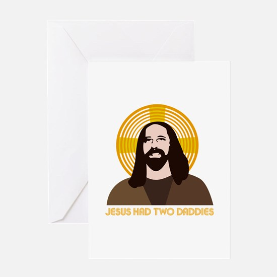 Jesus Had Two Dads Greeting Card