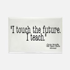 i touch the future i teach Rectangle Magnet