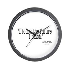 i touch the future i teach Wall Clock